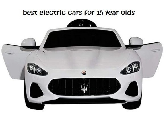 best electric cars for 15 year olds