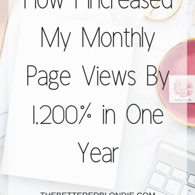 How I Increased my Page Views by 1,200% in 1 Year