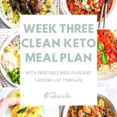 Week Three Clean Keto Meal Plan