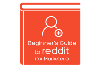 Beginner's Guide to reddit (for Marketers)