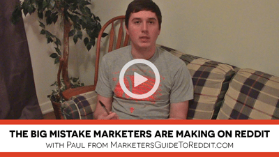 The Big Mistake Marketers are Making on Reddit