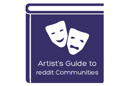 The Artist's Guide to Reddit Communities