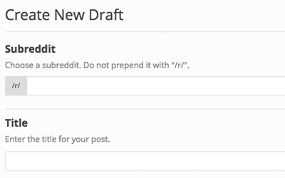 How to draft and preview your reddit posts