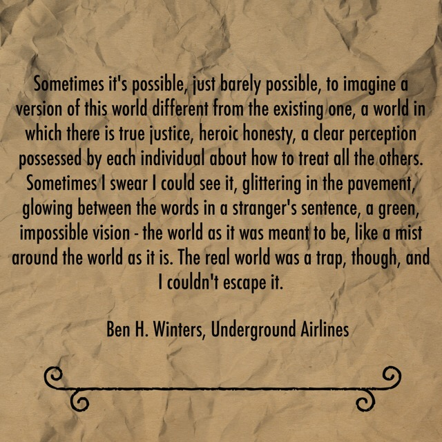 Book Review: Underground Airlines by Ben H. Winters