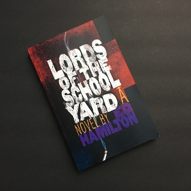 Book Review: Lords of the Schoolyard by Ed Hamilton