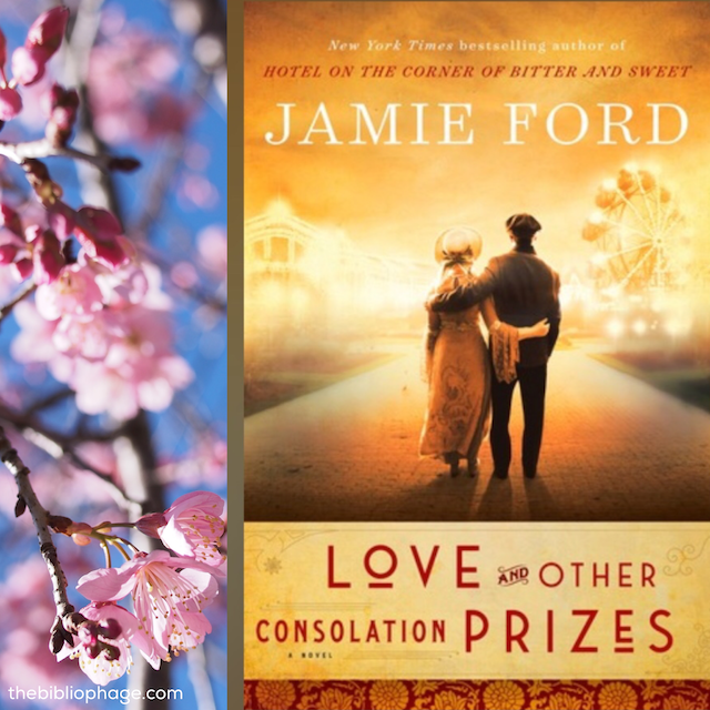 Book Review: Love and Other Consolation Prizes by Jamie Ford