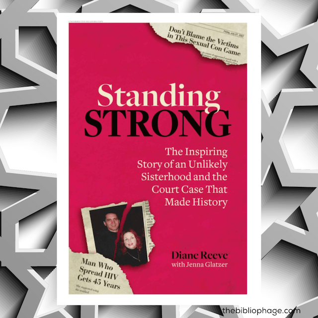 Book Review: Standing Strong: An Unlikely Sisterhood and the Court Case that Made History by Diane Reeve with Jenna Glatzer