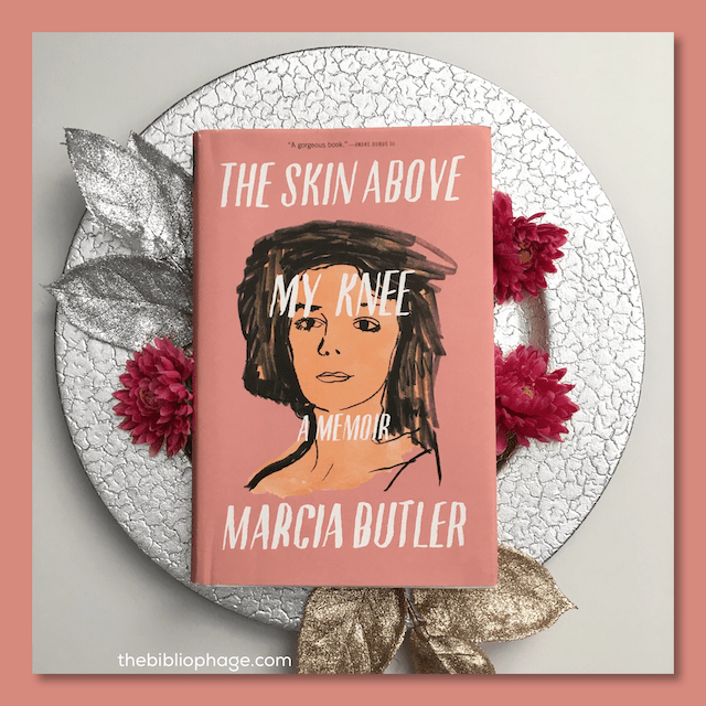 Book Review: The Skin Above My Knee by Marcia Butler