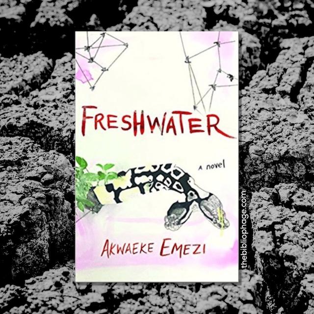 Book Review: Freshwater by Akwaeke Emezi