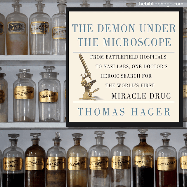 The Demon Under the Microscope by Thomas Hager