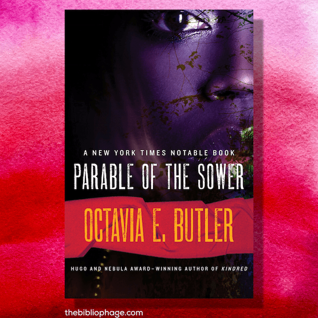 The Parable of the Sower - Earthseed 1 - by Octavia Butler