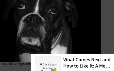 Book Review: What Comes Next and How to Like It: A Memoir by Abigail Thomas