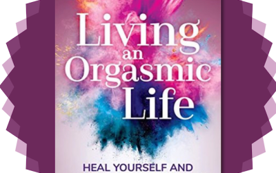 Book Review: Living an Orgasmic Life by Xanet Pailet