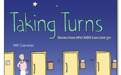 Graphic Novel Review: Taking Turns: Stories from HIV/AIDS Care Unit 371 by M.K. Czerwiec