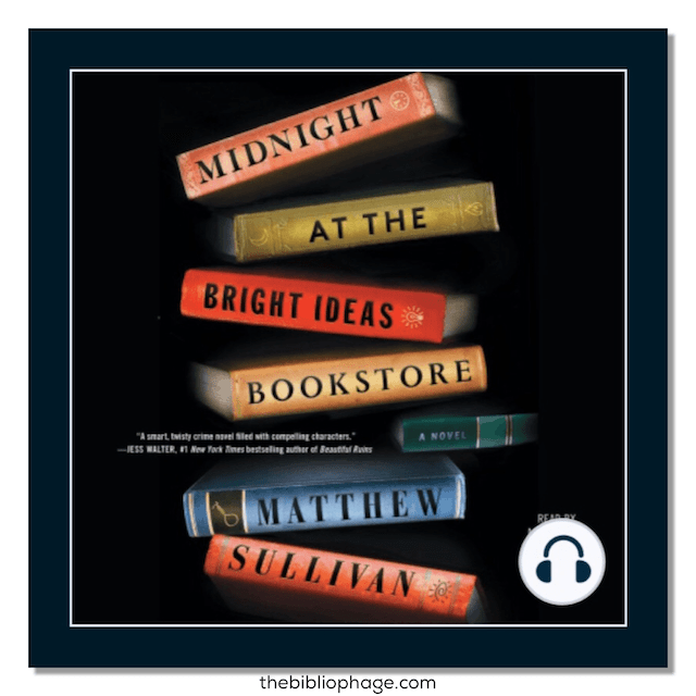 Book Review: Midnight at the Bright Ideas Bookstore by Matthew J. Sullivan
