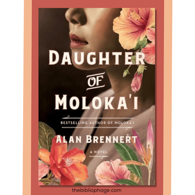 Book Review: Daughter of Moloka'i by Alan Brennert