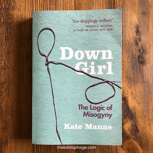 Book Review: Down Girl by Kate Manne