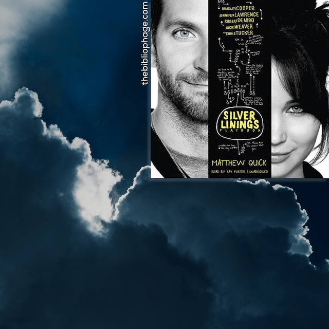 Book Review: The Silver Linings Playbook by Matthew Quick