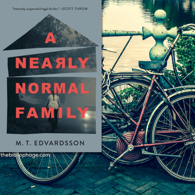 Book Review: A Nearly Normal Family by M. T. Edvardsson