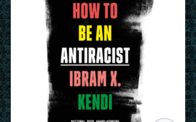 Book Review: How to be an Anti-Racist by Ibram X. Kendi