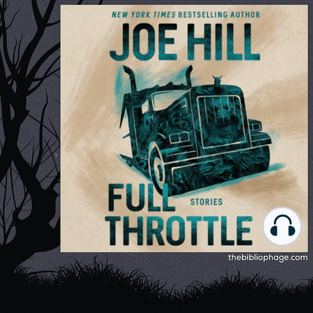 Joe Hill: Full Throttle