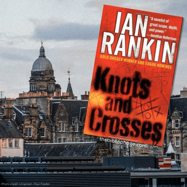 Knots and Crosses by Ian Rankin