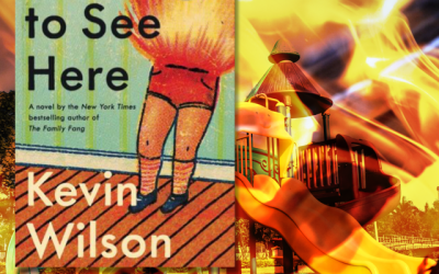 Book Review: Nothing to See Here by Kevin Wilson