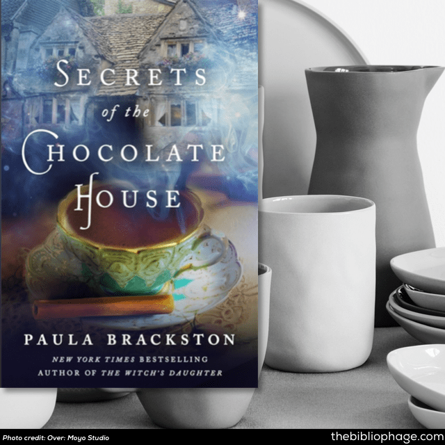 Found Things #2 Secrets of the Chocolate House by Paula Brackston