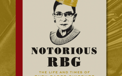 Book Review: Notorious RBG by Irin Carmon and Shana Knizhnik