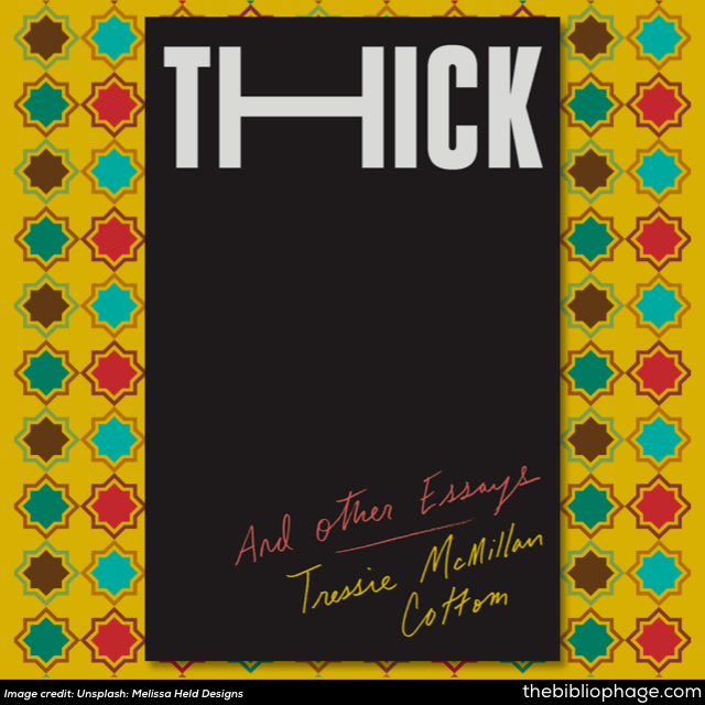 Tressie McMillan Cottom: Thick