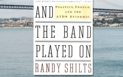 Book Review: And the Band Played On by Randy Shilts