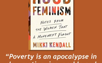 From Mikki Kendall—Hood Feminism: Notes from the Women that a Movement Forgot (Book Review)