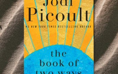 Coming Soon from Jodi Picoult: The Book of Two Ways (Book Review)