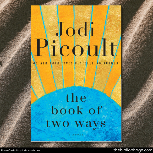 Jodi Picoult: The Book of Two Ways