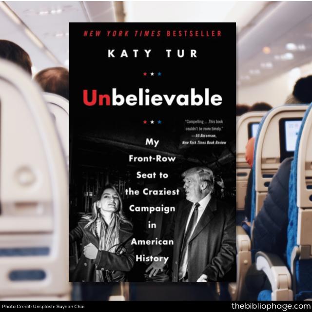 Katy Tur: Unbelievable