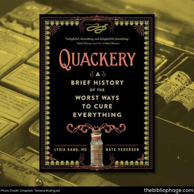 Quackery: Lydia Kang Nate Pedersen