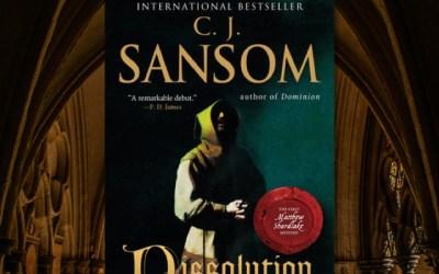 C.J. Sansom: Dissolution—A Chilly Tudor Era Mystery (Book Review)