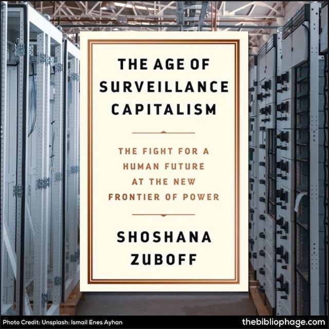 Shoshana Zuboff: The Age of Surveillance Capitalism