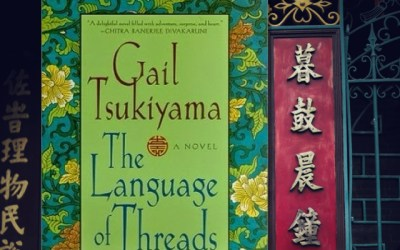 The Language of Threads from Gail Tsukiyama—Women of the Silk Book #2 (Book Review)