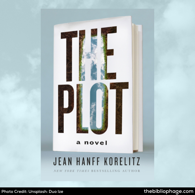 Jean Hanff Korelitz: The Plot