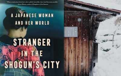 Amy Stanley — Travel to 1800s Japan in Stranger in the Shogun's City (Book Review)