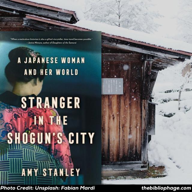 Amy Stanley: Stranger in the Shogun's City