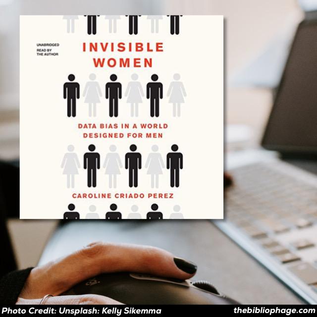 Caroline Criado Perez: Invisible Women