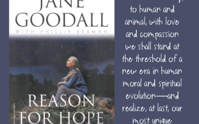 Jane Goodall — Reason for Hope (Book Review)