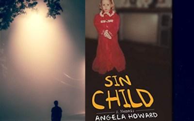 Angela Howard: Sin Child — A Harrowing Memoir (Book Review)