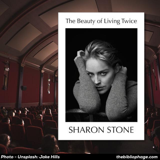 Sharon Stone - The Beauty of Living Twice