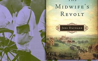 Jodi Daynard — The Midwife's Revolt (Book Review)