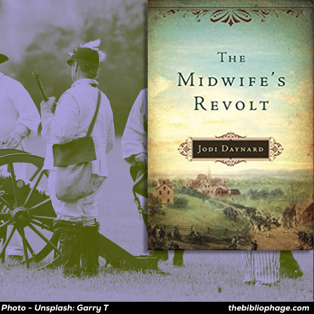 Jodi Daynard - The Midwife's Revolt