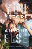 https://www.goodreads.com/book/show/27969076-you-before-anyone-else?ac=1&from_search=true