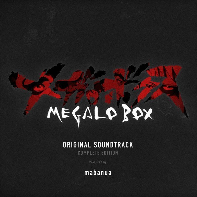 MEGALO BOX Official Soundtrack 2